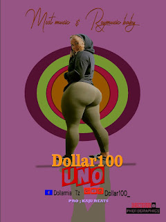 New Audio: Dollar100 - UNO | Dowload/Listen