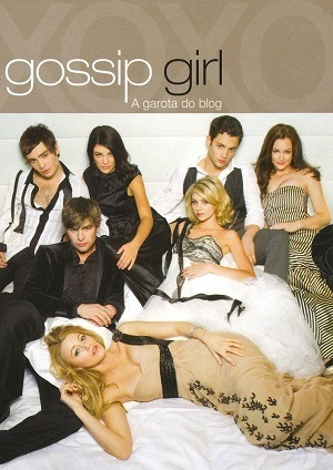 Gossip Girl - A Garota do Blog 1ª Temporada Séries Torrent Download onde eu baixo