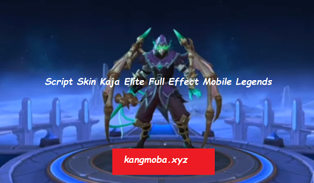 Script Skin Elite Kaja Horror Whiplash Full Effect Mobile Legends