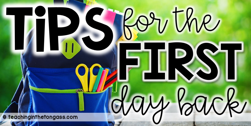Activities and ideas for the first day of school