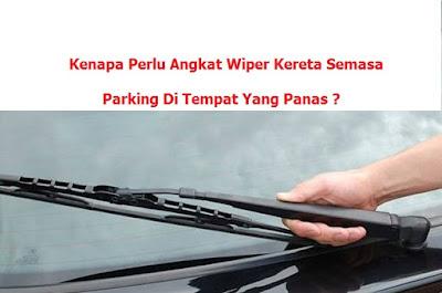 Tips Jaga Wiper Kereta Anda