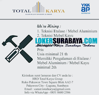 Karir Surabaya di Total Karya (Aluminium Window & Door) Oktober 2020