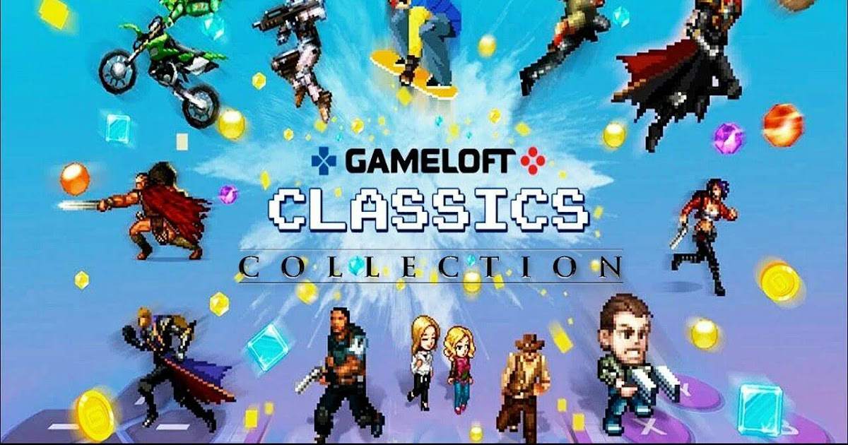 Gameloft Classics 20 Years Anniversary Apk Download Aplikasi21