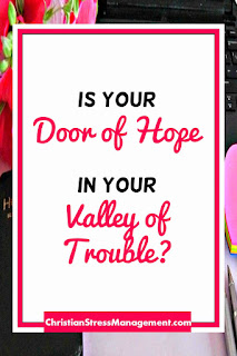 Is Your Door of Hope in Your Valley of Trouble?