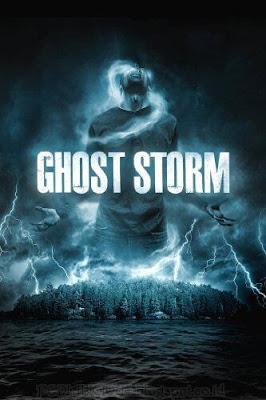 Sinopsis film Ghost Storm (2011)