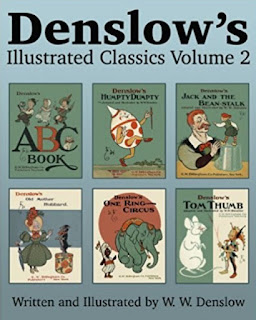 Denslow's Illustrated Classics Volume 2: ABC Book, Humpty Dumpty, Jack and the Bean-stalk, Old Mother Hubbard, One Ring Circus, & Tom Thumb book review
