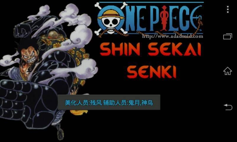 One Piece: Shin Sekai Senki by Ejane & Haris Apk [Narsen mod]