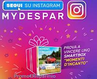 Logo MyDespar: vinci gratis Smartbox ''Momenti d'incanto''