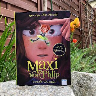 Maxi von Phlip: Vorsicht, Wunschfee!
