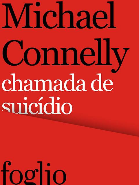 Chamada de suicídio Michael Connelly
