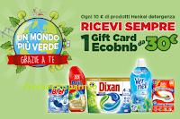 Logo Henkel '' Un mondo piú verde grazie a te 2020 '': ricevi Gift EcoBnb da 30€ ( premio certo)