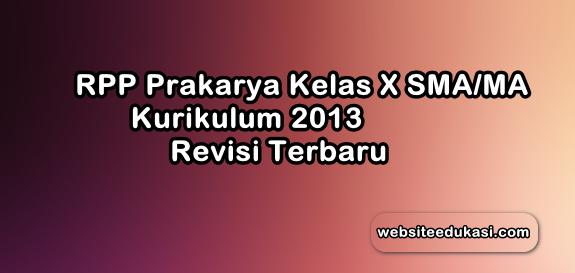 Rpp Prakarya Kelas 10 Sma Kurikulum 2013 Revisi 2019 Websiteedukasi Com