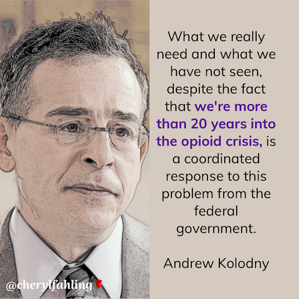 What we really need and what we have not seen, despite the fact that we're more than 20 years into the opioid crisis, is a coordinated response to this problem from the federal government. — Dr. Andrew Kolodny, co-founder of Physicians for Responsible Opioid Prescribing