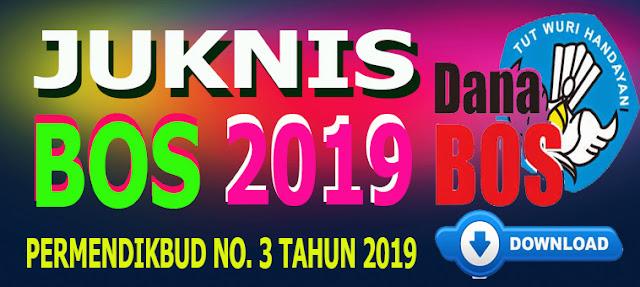 JUKNIS BOS REGULER TAHUN 2019 - PERMENDIKBUD 3 TAHUN 2019