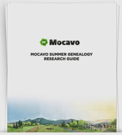 http://blog.mocavo.com/wp-content/uploads/2014/05/Mocavo-Summer-Genealogy-Research-Guide.pdf