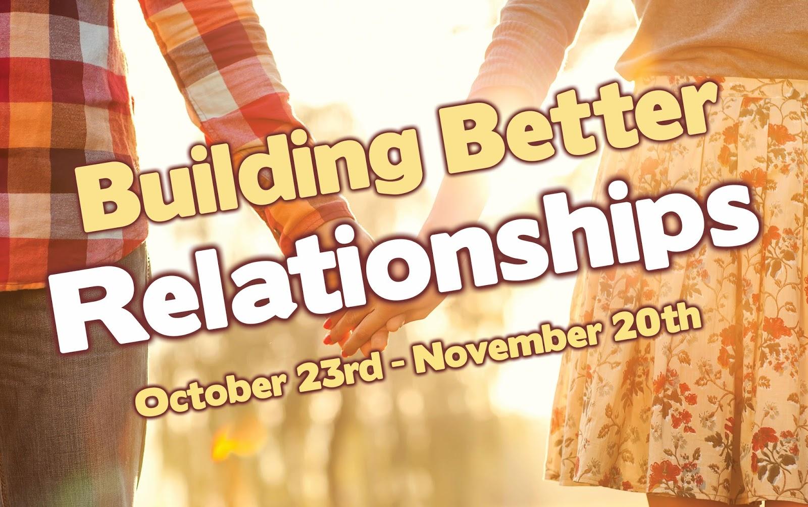 Newlifecommunitychurch Building Better Relationships