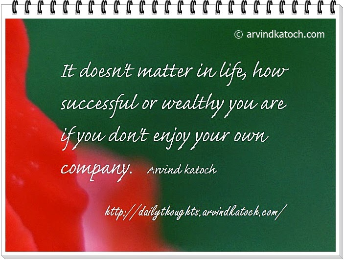 successful, wealthy, enjoy, company, Daily Quote, Thought