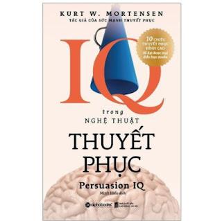 Sách-IQ trong nghệ thuật thuyết phục ebook PDF-EPUB-AWZ3-PRC-MOBI