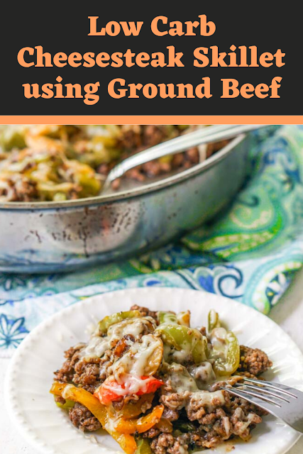 Low Carb Cheesesteak Skillet using Ground Beef