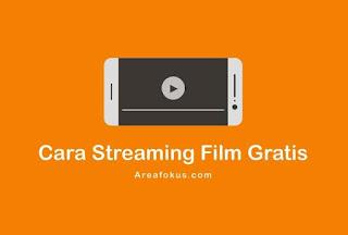 Cara Nonton Film Streaming