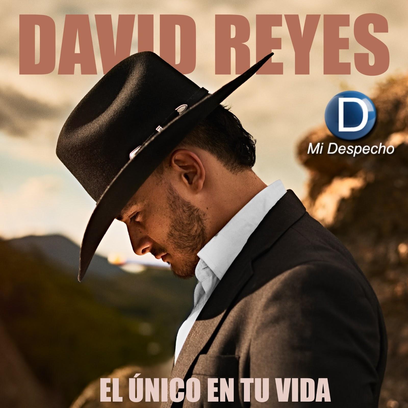David Reyes El Único En Tu Vida Frontal