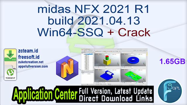 midas NFX 2021 R1 build 2021.04.13 Win64-SSQ + Crack_ ZcTeam.id