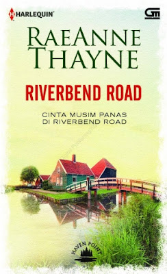 Riverbend Road (Cinta Musim Panas di Riverbend Road) by Rae Anne Thayne Pdf