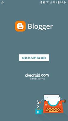 Tampilan awal Aplikasi Blogger Android