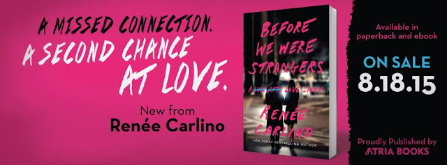 Release Day Launch: Before We Were Strangers by Renee Carlino
