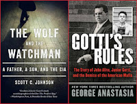 The Wolf and the Watchman by Scott C. Johnson; Gotti's Rules by George Anastasia