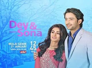 Sinopsis Dev & Sona ANTV Episode 34 - 35