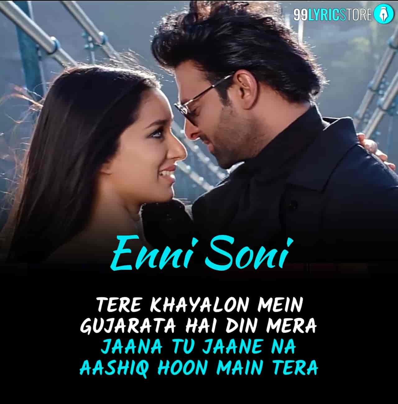 Enni Soni Song sung by Guru Randhawa from movie Saaho