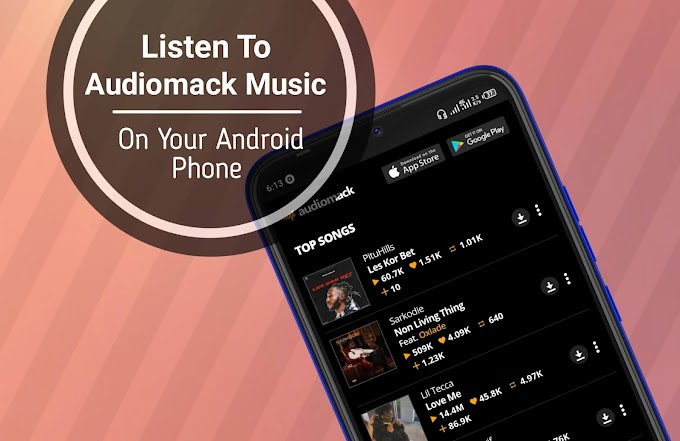 How To Locate And Listen To Audiomack Offline Music On Your Phone Music Player