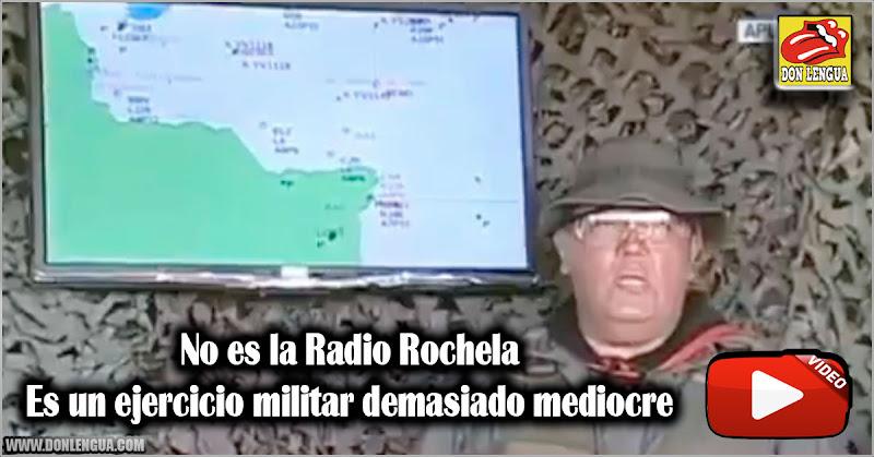 No es la Radio Rochela. Es un ejercicio militar demasiado mediocre