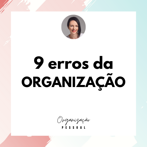 9 erros da organização