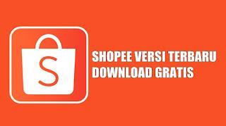 Download Aplikasi Shopee Versi Terbaru Untuk Android (Update 2020)