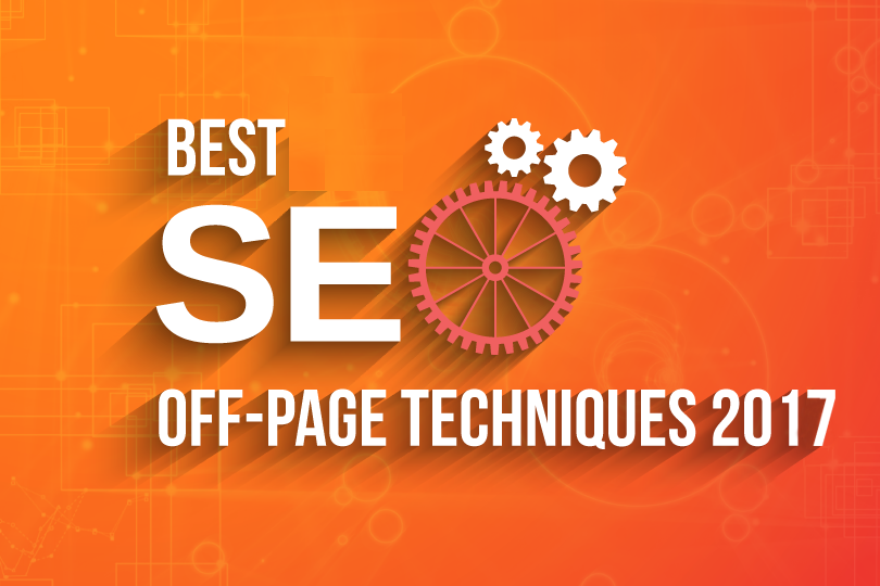 Part – I 5 Advance & New Off Page Techniques of 2017 To Get Quality Back Links