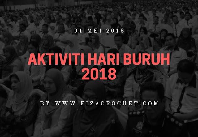Aktiviti Hari Buruh 2018