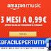 Amazon Music Unlimited è disponibile in offerta speciale: 3 mesi di Amazon Music Unlimited a 0.99€.