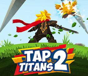 Download Tap Titans 2