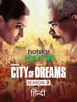 City of Dreams Season 2 Complete [Hindi-DD5.1] 720p HDRip