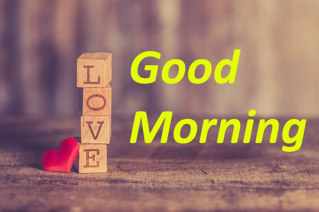 Love good morning images