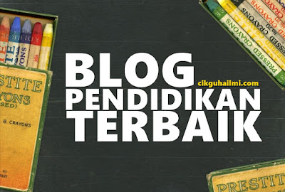 Blog Pendidikan Terbaik di Malaysia