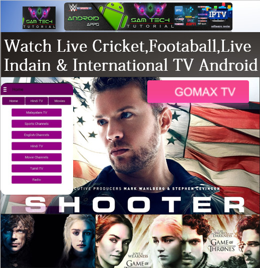 Download Free GOMAX TV- IPTV Apk For Android This App Provide Lots of PremiumCable Channel,SportsChannel,Movies Channel.Watch LiveTVAny Where In The World Through Internet With Multiple Devices Like Computers,Tablets,SmartsPhones Smart TV Must Have Android Devices.