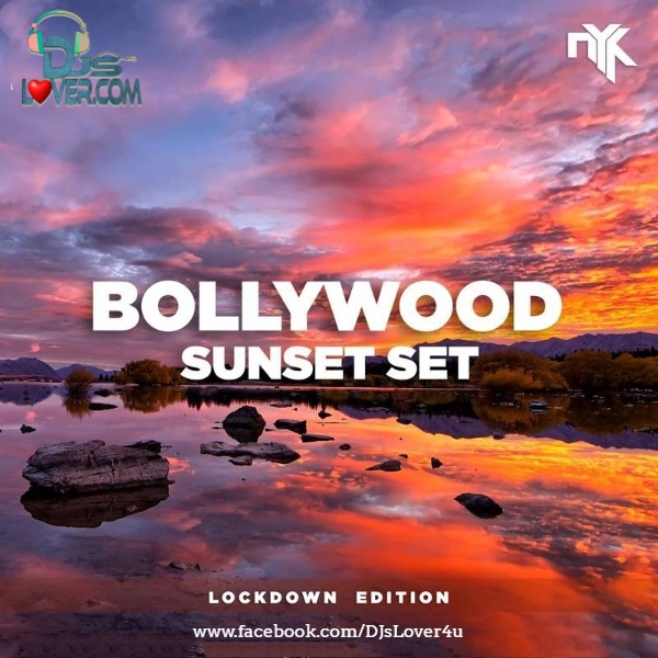Bollywood Sunset Set Lockdown Edition DJ NYK