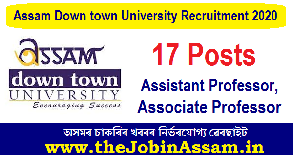 Assam Downtown University Recruitment 2020