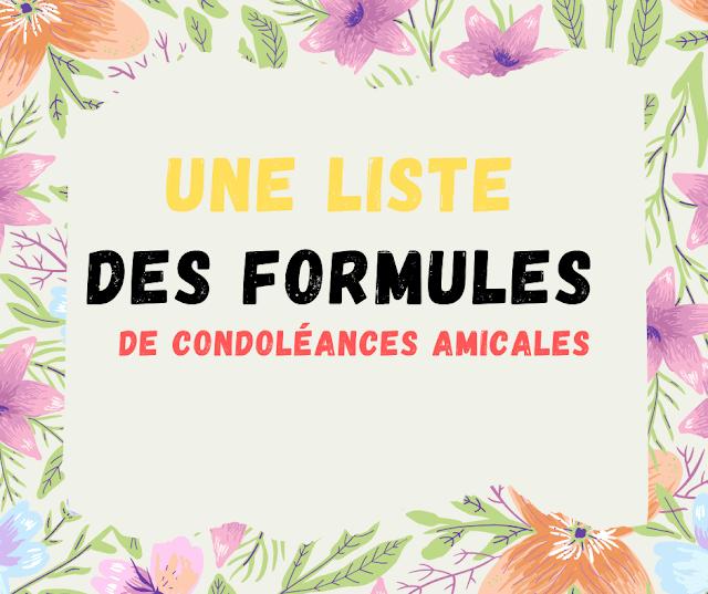 Une liste des formules de condoléances amicales