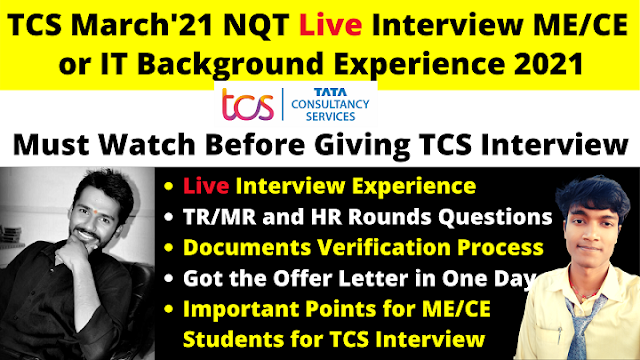 TCS March Latest NQT Interview Experience 2021