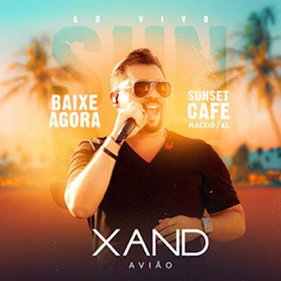 Xand Avião - Sunset Café - Maceió - AL - Novembro - 2019