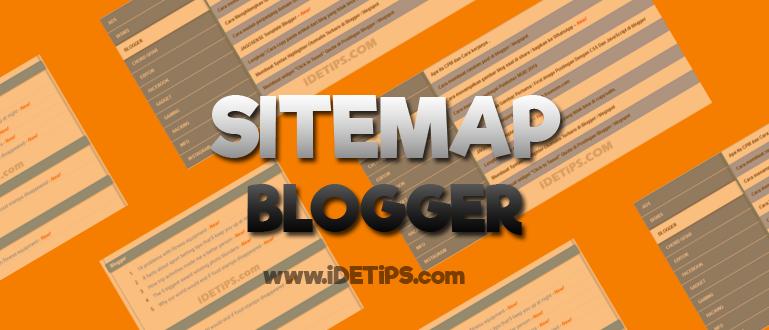 how to : cara membuat Sitemap SEO di Blogger atau Blogspot 2019